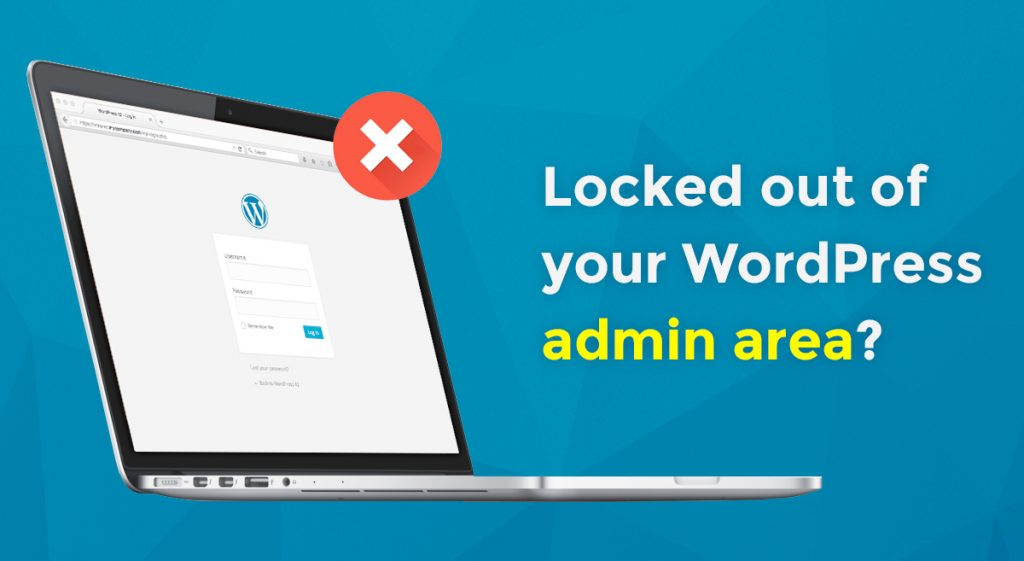 Locked Out of WordPress Admin Area WP-Admin - OnePoint Software Solutions